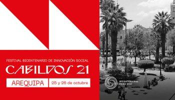 Arequipa será sede de Cabildos 21, primer festival de innovación social con miras al Bicentenario