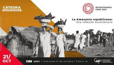 Amazonía peruana en 200 años de república será el tema de reflexión de la nueva Cátedra Bicentenario