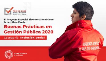 Proyecto Bicentenario obtiene certificación de Buenas Prácticas en Gestión Pública 2020