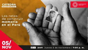 Cátedra Bicentenario analizará retos de construir memoria en el Perú tras la época de violencia interna