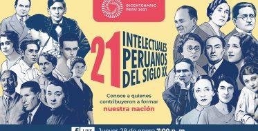 """Proyecto Bicentenario presenta """"21 intelectuales peruanos del siglo XX"""", exposición virtual que evoca el Perú de hace 100 años"""