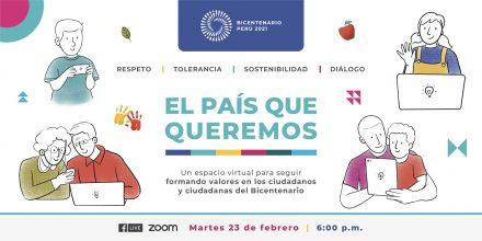 Proyecto Bicentenario lanza plataforma virtual «El país que queremos» con cursos y talleres para fortalecer valores ciudadanos